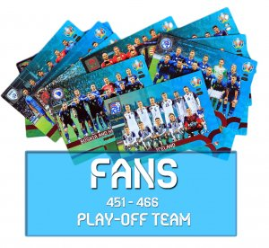 451 - 466 Fans PLAY OFF Team EURO 2020